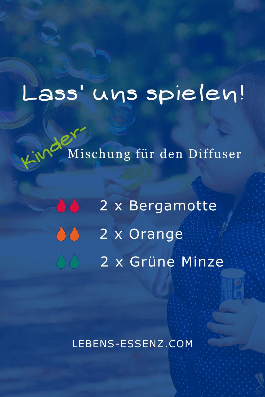 Lass' uns spielen - Diffusormischung für Kinder - mit ätherischen Ölen Bergamotte, Orange, Grüne Minze