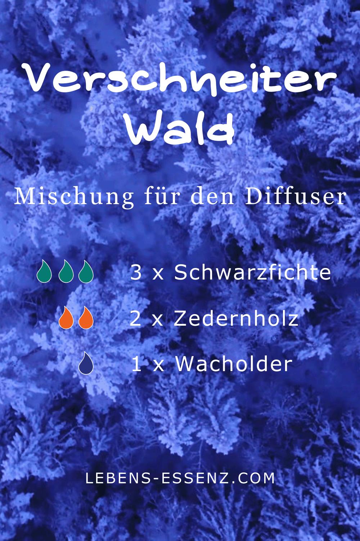 Verschneiter Wald - Mischung für den Diffuser - mit den ätherischen Ölen Schwarzfichte, Zedernholz und Wacholder - lebens-essenz.com