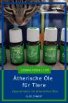 Die Katze Xoco schnuppert an ätherischen Ölen für Tiere - den Animal Scents von Young Living
